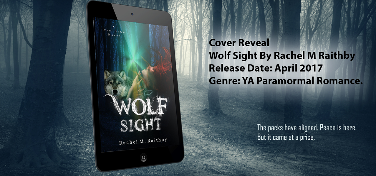 Wolf Sight by Rachel M. Raithby Cover Reveal